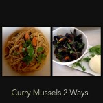 Mussels in Curry Sauce 2 Ways